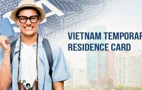 [HOT] Thủ tục cấp mới và gia hạn thẻ tạm trú cho người nước ngoài
